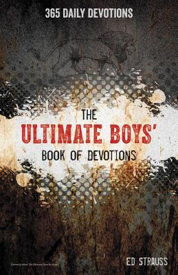 Image for The Ultimate Boys' Book of Devotions: 365 Daily Devotions