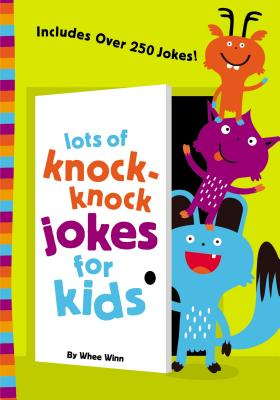 Image for LOTS OF KNOCK-KNOCK JOKES FOR KIDS