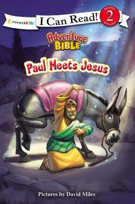 Image for Paul Meets Jesus (I Can Read! / Adventure Bible)