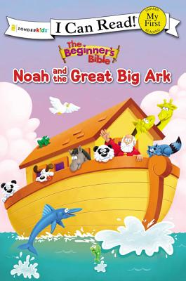 Image for The Beginner's Bible Noah and the Great Big Ark (I Can Read)