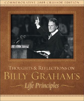 Image for Thoughts and Reflections on Billy Graham's Life Principles