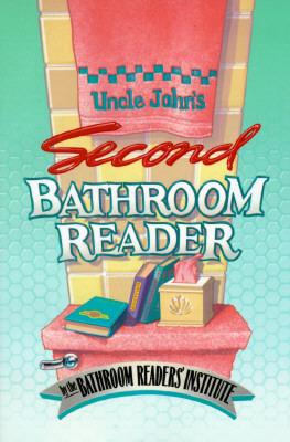 Uncle John's Second Bathroom Reader, Bathroom Readers' Institute