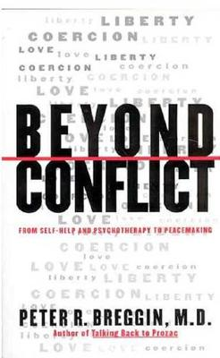 Image for Beyond Conflict: From Self-Help and Psychotherapy to Peacemaking