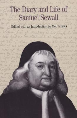The Diary and Life of Samuel Sewall (The Bedford Series in History), Yazawa, Melvin