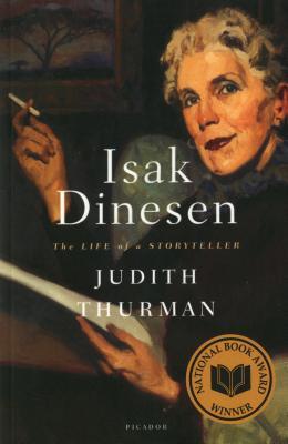 Image for Isak Dinesen: The Life of a Storyteller