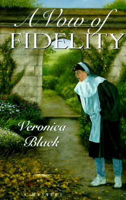 A Vow of Fidelity (Sister Joan Mystery), Veronica Black