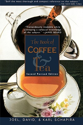 The Book of Coffee and Tea, Schapira, Joel; Schapira, Karl; Schapira, David