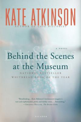Behind the Scenes at the Museum: A Novel, Atkinson, Kate