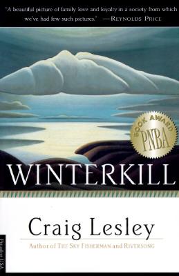 Winterkill: A Novel, Lesley, Craig