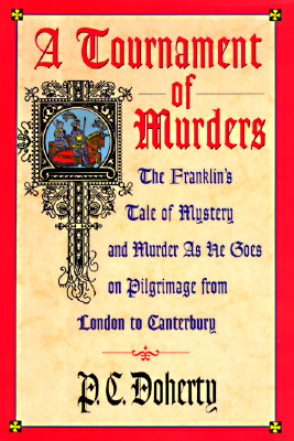 Image for A Tournament of Murders: The Franklin's Tale of Mystery and Murder As He Goes on Pilgrimage from London to Canterbury