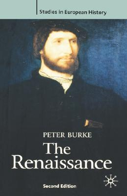 Image for The Renaissance, Second Edition (Studies in European History (New York, N.Y.).)