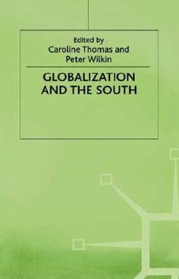 Image for Globalization and the South (International Political Economy Series)