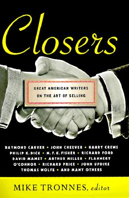 Image for Closers: Great American Writers on the Art of Selling