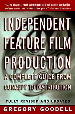 Image for INDEPENDENT FEATURE FILM PRODUCTION : A