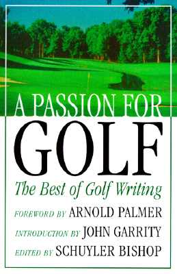 Image for PASSION FOR GOLF: The Best of Golf Writing