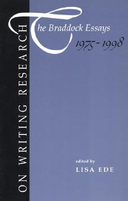 Image for On Writing Research: The Braddock Essays 1975-1998