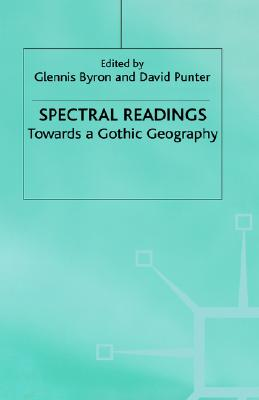 Spectral Readings: Towards a Gothic Geography
