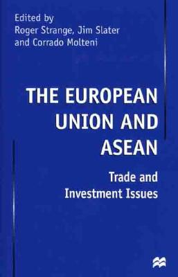 Image for The European Union and Asean: Trade and Investment Issues