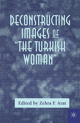 Image for Deconstructing Images of The Turkish Woman