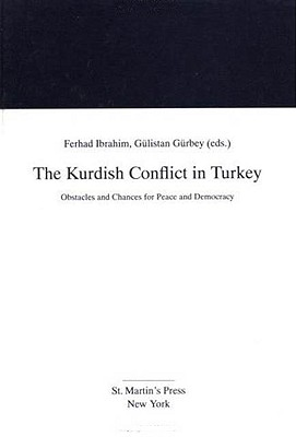 Image for The Kurdish Conflict in Turkey: Obstacles and Chances for Peace and Democracy