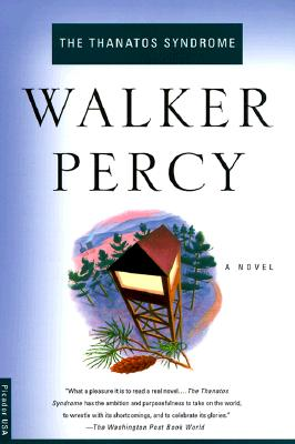 The Thanatos Syndrome, WALKER PERCY