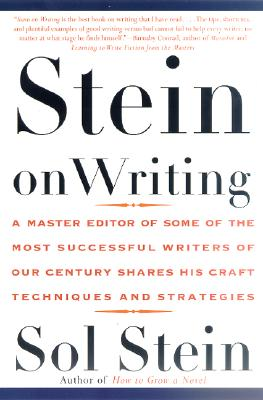 Image for Stein On Writing: A Master Editor of Some of the Most Successful Writers of Our Century Shares His Craft Techniques and Strategies