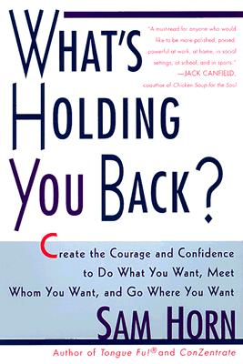 "Image for ""What's Holding You Back?: 30 Days to Having the Courage and Confidence to Do What You Want, Meet Whom You Want, and Go Where You Want"""