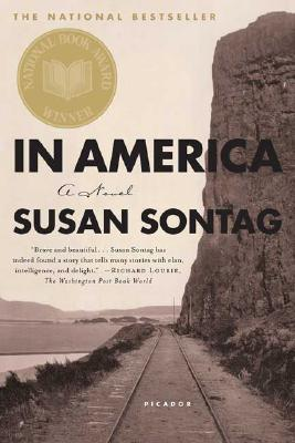 In America: A Novel, Sontag, Susan