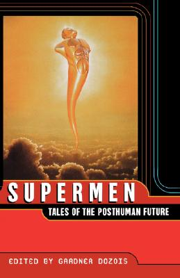 Image for Supermen: Tales of the Posthuman Future