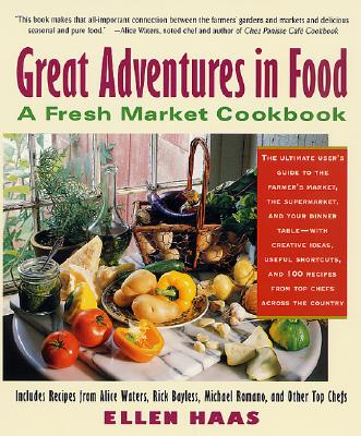 Image for GREAT ADVENTURES IN FOOD : FRESH WAYS TO