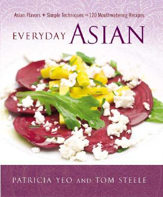 Image for EVERYDAY ASIAN : ASIAN FLAVORS + SIMPLE