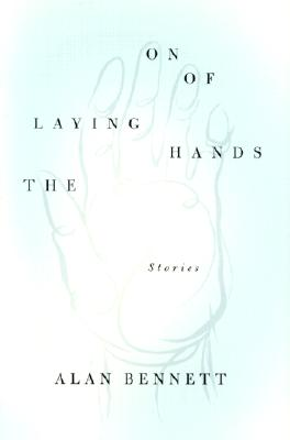 Image for The Laying On of Hands: Stories