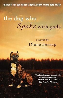 Dog Who Spoke With Gods, DIANE JESSUP