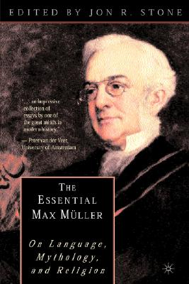 Image for The Essential Max Müller: On Language, Mythology, and Religion