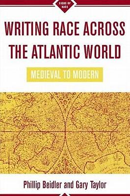 Image for Writing Race Across the Atlantic World, 1492-1789