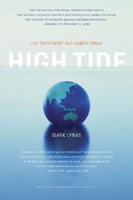 High Tide: The Truth About Our Climate Crisis, Lynas, Mark