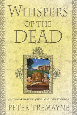 Image for Whispers of the Dead: Fifteen Sister Fidelma Mysteries (Sister Fidelma Mysteries)