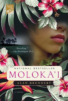Moloka'i: A Novel, Alan Brennert