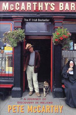 "McCarthy's Bar: A Journey of Discovery In Ireland, ""McCarthy, Pete"""