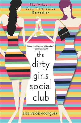 Image for The Dirty Girls Social Club: A Novel