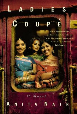 Ladies Coupe: A Novel, Nair, Anita