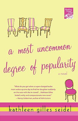 A Most Uncommon Degree of Popularity, Seidel, Kathleen Gilles