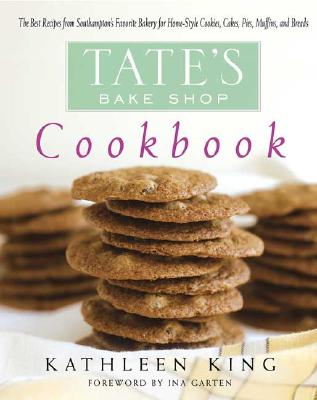 Image for Tate's Bake Shop Cookbook: The Best Recipes from Southampton's Favorite Bakery for Homestyle Cookies, Cakes, Pies, Muffins, and Breads