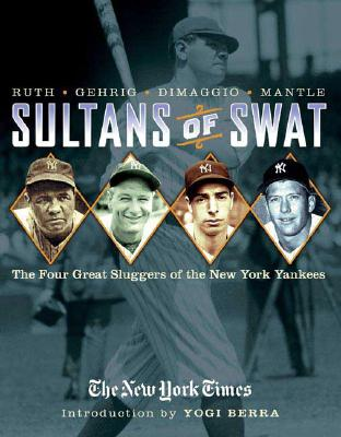 Image for SULTANS OF SWAT : FOUR GREAT SLUGGERS OF