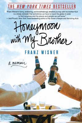 Honeymoon with My Brother: A Memoir, Wisner, Franz