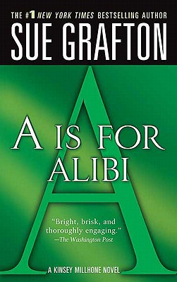 "Image for ""A is for Alibi (Kinsey Millhone Alphabet Mysteries, No. 1)"""