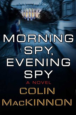 Image for Morning Spy, Evening Spy