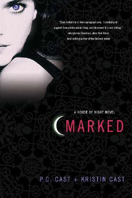Marked: A House of Night Novel, PC CAST, KRISTIN CAST
