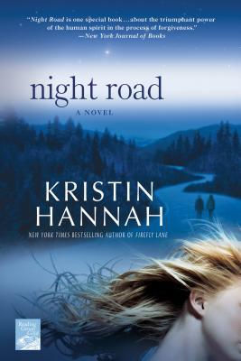 Night Road, Kristin Hannah