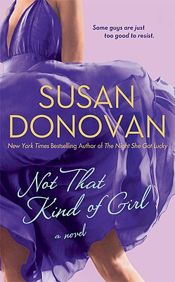 Not That Kind of Girl, Susan Donovan